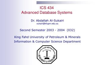 ICS 434 Advanced Database Systems