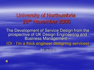 University of Northumbria  29 th  November 2006