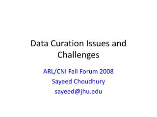 Data Curation Issues and Challenges