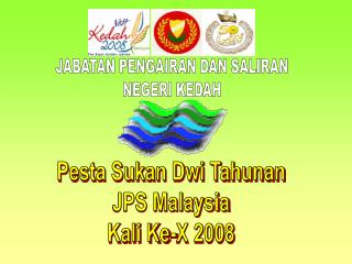 Pesta Sukan Dwi Tahunan  JPS Malaysia  Kali Ke-X 2008