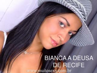 BIANCA A DEUSA DE RECIFE