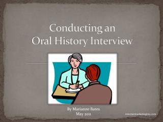 Conducting an  Oral History Interview