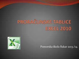 PRORAČUNSKE TABLICE EXCEL  2010