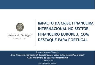 Impacto da crise financeira internacional no sector financeiro europeu, com destaque para Portugal