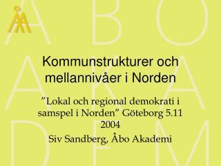 Kommunstrukturer och mellannivåer i Norden