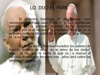 LO  DIJO EL PAPA