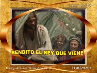 Lucas  19,28-40