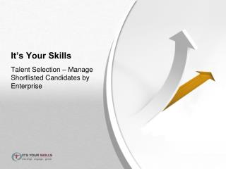 It�s Your Skills