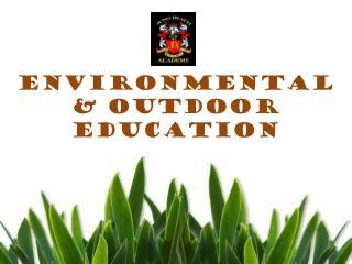 Environmental & Outdoor Education