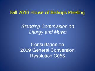Fall 2010 House of Bishops Meeting