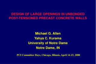 DESIGN OF LARGE OPENINGS IN UNBONDED POST-TENSIONED PRECAST CONCRETE WALLS