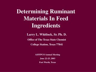 Determining Ruminant Materials In Feed Ingredients