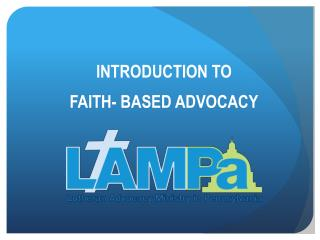 INTRODUCTION TO  FAITH- BASED ADVOCACY