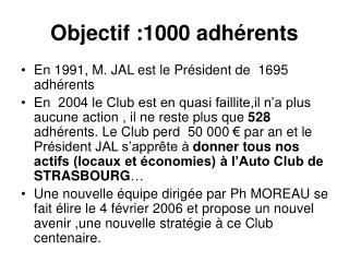 Objectif :1000 adhérents