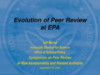 Evolution of Peer Review at EPA