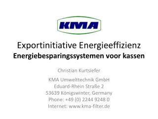 Exportinitiative Energieeffizienz  Energiebesparingssystemen voor kassen