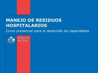 MANEJO DE RESIDUOS HOSPITALARIOS