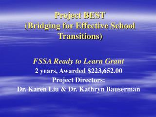 Project BEST  (Bridging for Effective School Transitions)