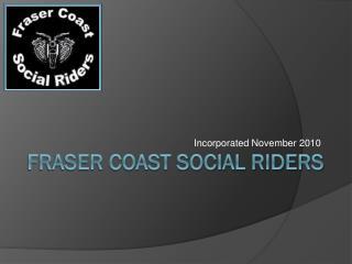 Fraser coast social riders