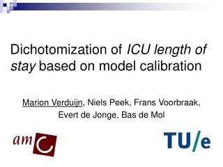 Dichotomization of  ICU length of stay  based on model calibration