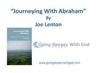 """Journeying With Abraham"" By Joe Lenton"