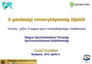 Czakó Erzsébet Budapest,  2012. április 5 .