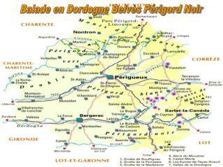 Balade en Dordogne Belvès Périgord Noir