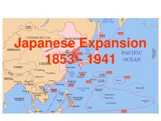Japanese Expansion 1853 - 1941