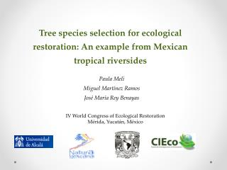 Tree species selection for ecological restoration :  An example from Mexican  tropical  riversides