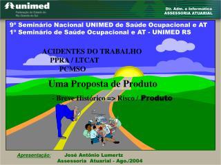 Dir. Adm. e Informática ASSESSORIA ATUARIAL