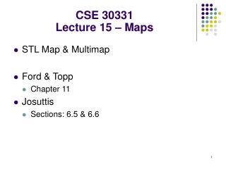 CSE 30331 Lecture 15 – Maps