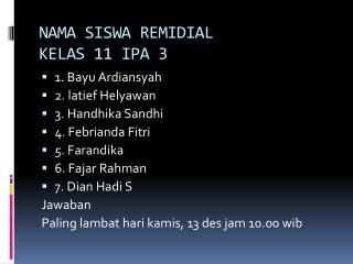 NAMA SISWA REMIDIAL  KELAS 11 IPA 3