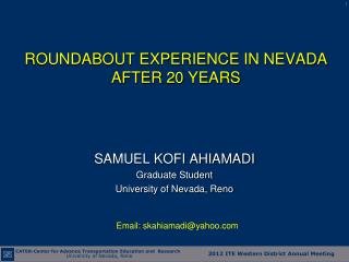 ROUNDABOUT EXPERIENCE IN NEVADA AFTER 20 YEARS