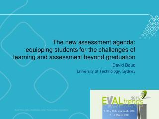 David Boud University of Technology, Sydney