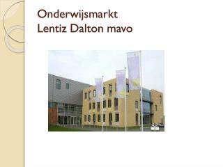 Onderwijsmarkt Lentiz  Dalton  mavo