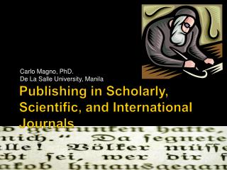 Publishing in Scholarly, Scientific, and International Journals