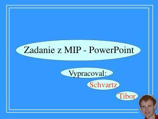 Zadanie z MIP - PowerPoint