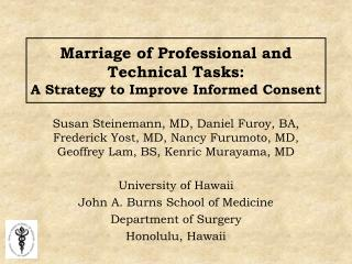 Marriage of Professional and Technical Tasks: A Strategy to Improve Informed Consent