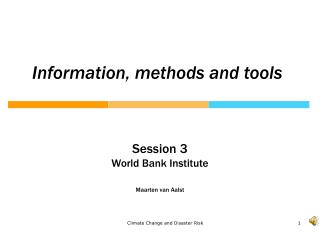 Information, methods and tools