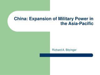 China: Expansion of Military Power in the Asia-Pacific