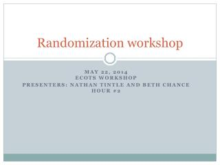 Randomization workshop
