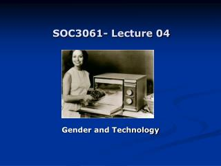 SOC3061- Lecture 04
