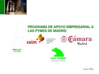 PROGRAMA DE APOYO EMPRESARIAL A LAS PYMES DE MADRID