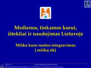 Lietuvos miškų ūkio politika ir jos įgyvendinimo strategija