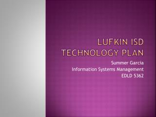 Lufkin ISD Technology Plan