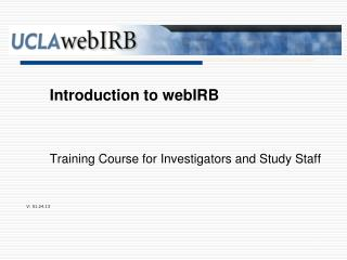 Training Course for Investigators and Study Staff