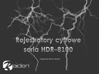 Rejestratory cyfrowe seria HDR-8100