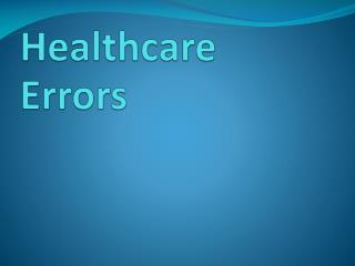 Healthcare Errors