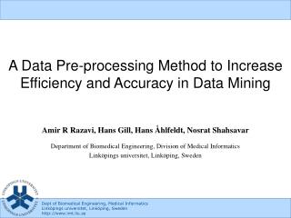A Data Pre-processing Method to Increase Efficiency and Accuracy in Data Mining
