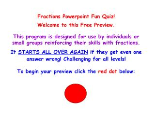 Fractions Powerpoint Fun Quiz! Welcome to this Free Preview.
